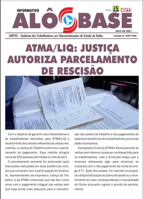 ATMA/LIQ: Justiça autoriza parcelamento de rescisão