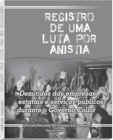 Segunda edição do livro Registro de uma Luta por Anistia será lançada na próxima sexta-feira (05)